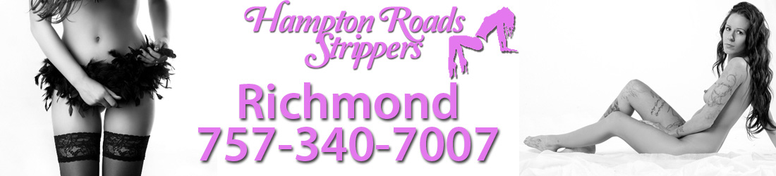 Richmond Call For Strippers